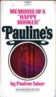 9780449018422: Pauline's : Memoirs of a