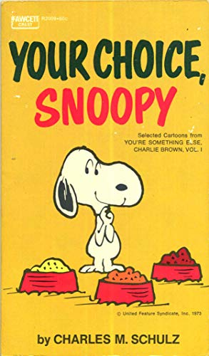 9780449018446: Your Choice, Snoopy