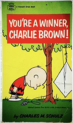 9780449018705: You're a Winner, Charlie Brown