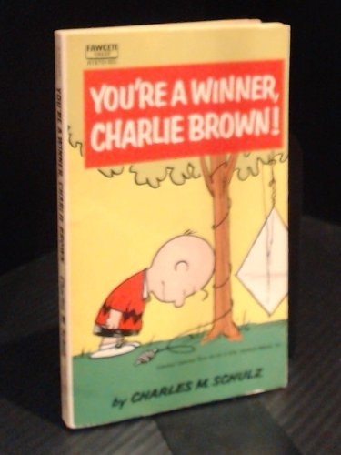 9780449018705: You're A Winner, Charlie Brown!