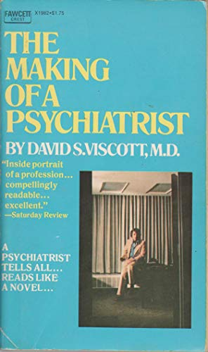9780449019825: The Making of a Psychiatrist