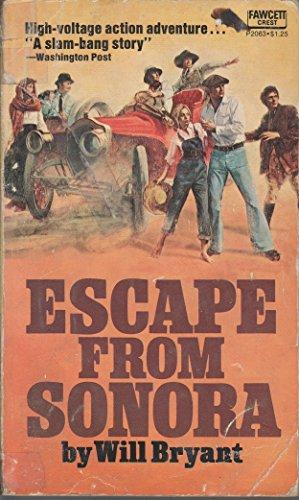 9780449020630: Escape from Sonora