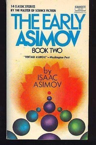 9780449023235: The Early Asimov, Book 2