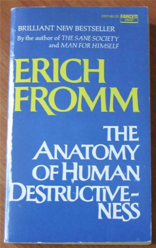 9780449023372: The anatomy of human destructiveness