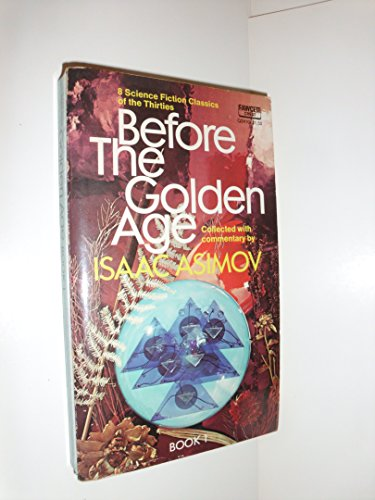9780449024102: Before the Golden Age, Book 1