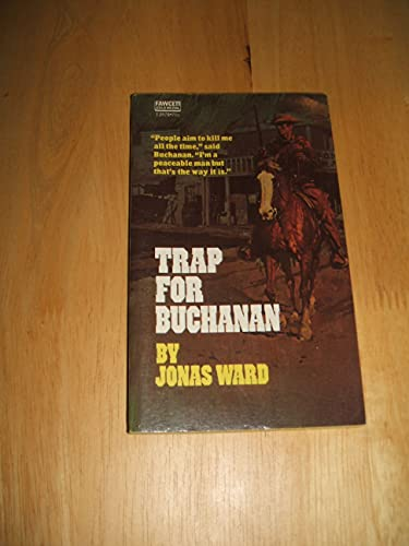 9780449025796: Trap for Buchanan