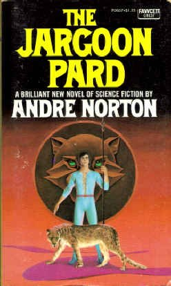 9780449026571: The Jargoon Pard (Crest SF, P2657)