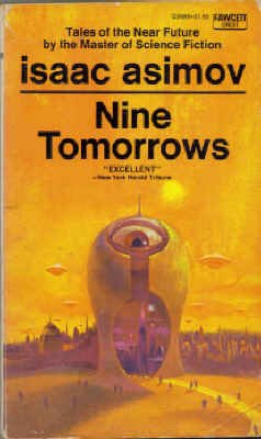 9780449026885: Nine Tomorrows (Crest SF, Q2688)
