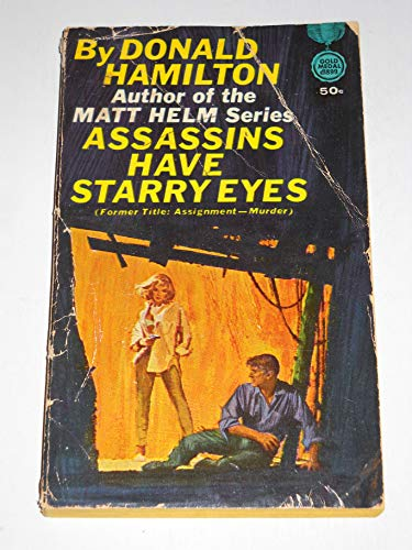 Assassins Have Starry Eyes