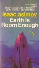 9780449028018: Earth Is Room Enough