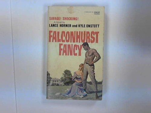 Falconhurst Fancy: Lance Horner, Kyle
