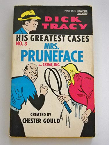 9780449034590: Dick Tracy: His Greatest Cases No 3 Mrs. Pruneface