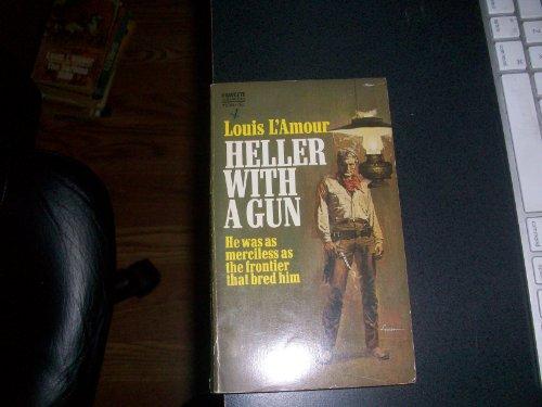 Heller with a Gun: L'Amour, Louis