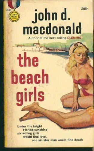 Beach Girls: MacDonald, John D.