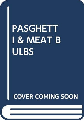 Pasghetti & Meat Bulbs (0449123723) by Keane, Bil