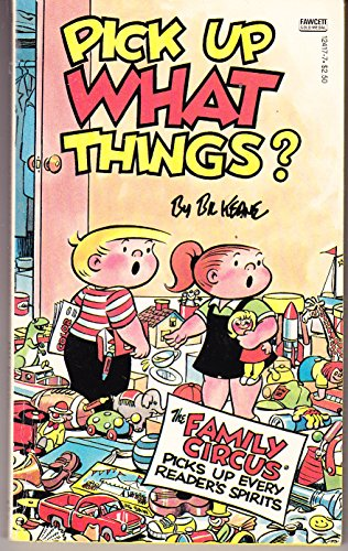 Pick Up What Things? (Family Circus)