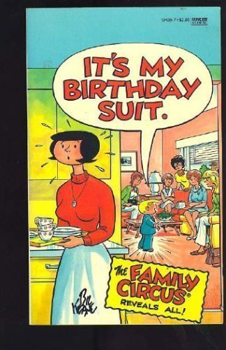 It's My Birthday Suit (0449124207) by Bil Keane