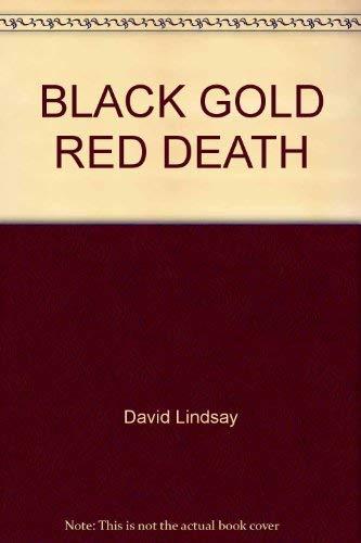 9780449124345: Black Gold, Red Death