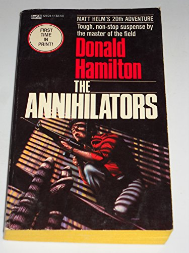 The Annihilators: Donald Hamilton