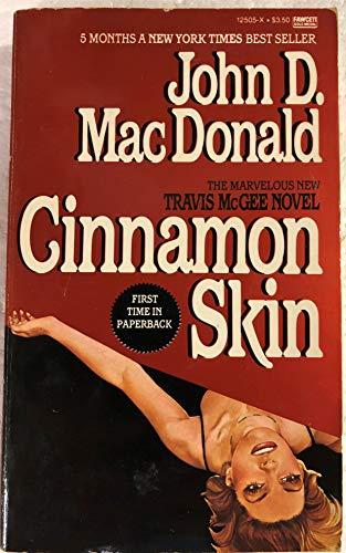 Cinnamon Skin (A Travis McGee Novel): John D. MacDonald