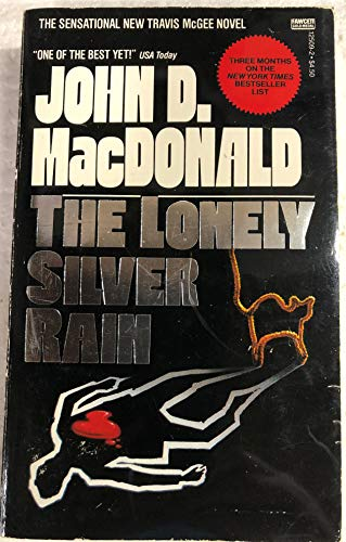 9780449125090: The Lonely Silver Rain