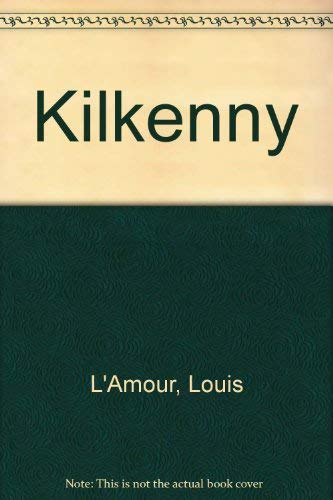 Kilkenny: L'Amour, Louis (Author)