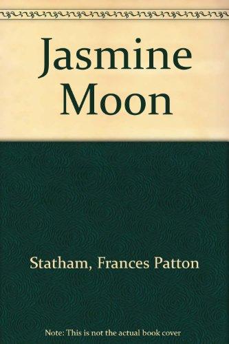 Jasmine Moon: Frances Patton Statham