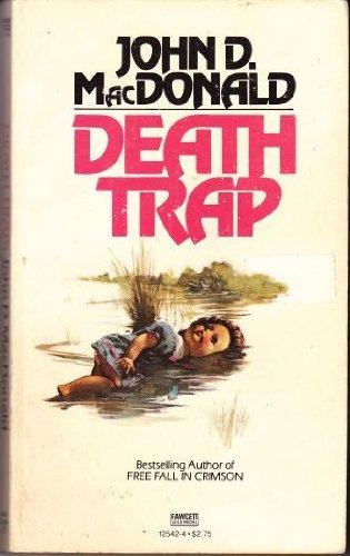 Death Trap: MacDonald, John D.