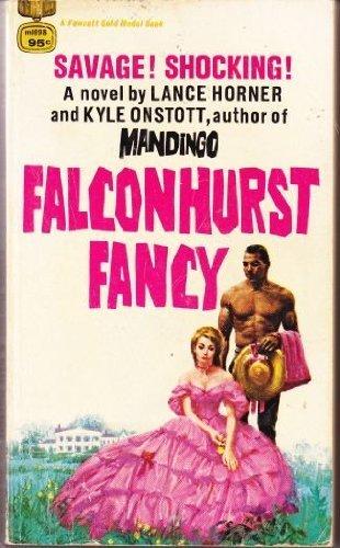 Falconhurst Fancy: Horner, Lance