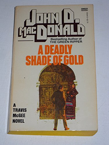 9780449125441: Deadly Shade of Gold