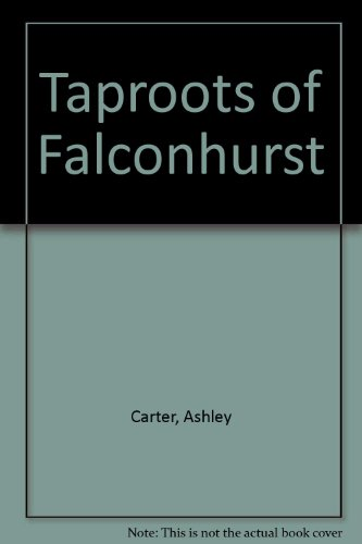 9780449126004: Taproots of Falconhurst