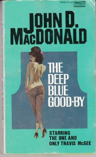 9780449126738: The Deep Blue Good-by (Travis McGee)