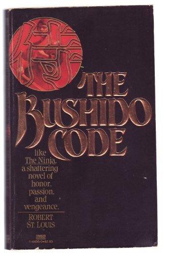 9780449126745: BUSHIDO CODE