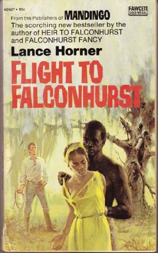 9780449126981: FLIGHT TO FALCONHURST