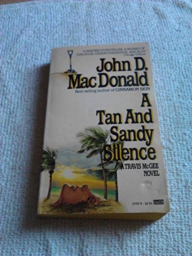 A Tan & Sandy Silence: MacDonald, John D.