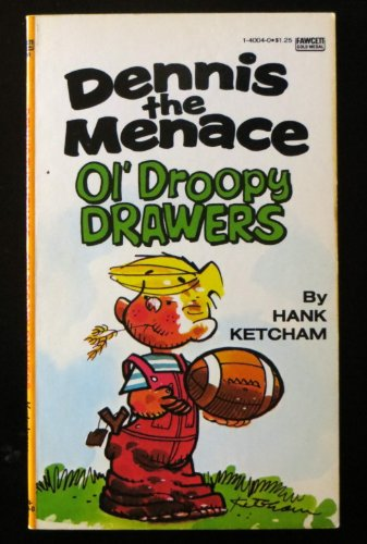 9780449127575: Dennis the Menace Ol' Droopy Drawers