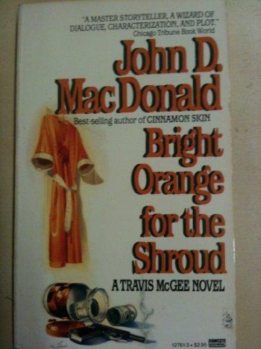 9780449127612: Bright Orange for Shroud