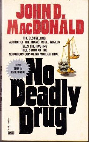 No Deadly Drug: MacDonald, John D.