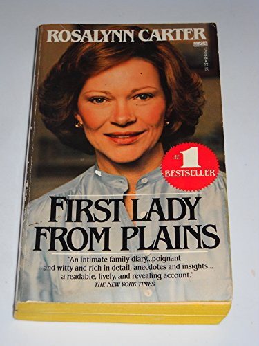 First Lady from Plains: Carter, Rosalynn