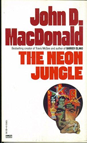 9780449128534: The Neon Jungle