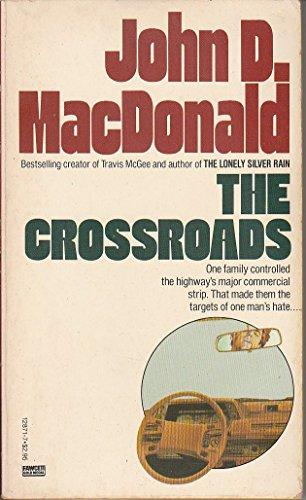 The Crossroads: MacDonald, John D.
