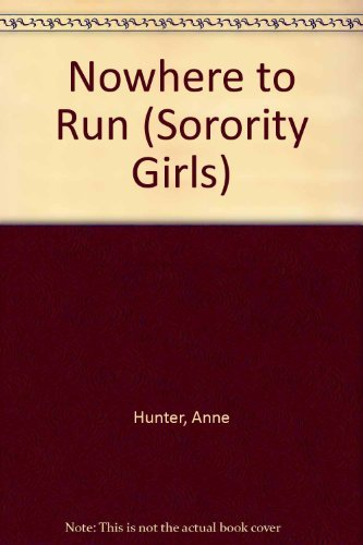 9780449128831: NOWHERE TO RUN #2 (Sorority Girls)