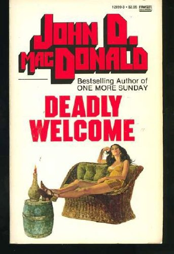 9780449128909: Deadly Welcome