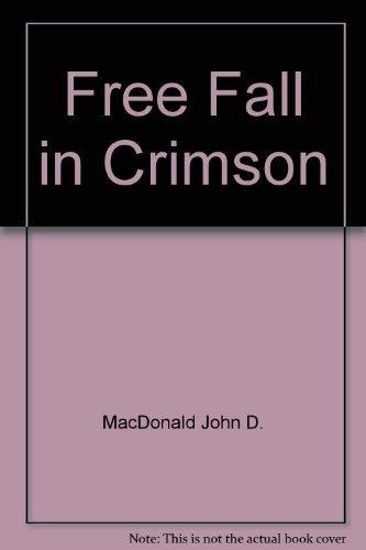 9780449128947: Free Fall in Crimson