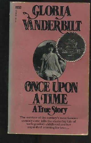 9780449129029: Once upon a Time: A True Story