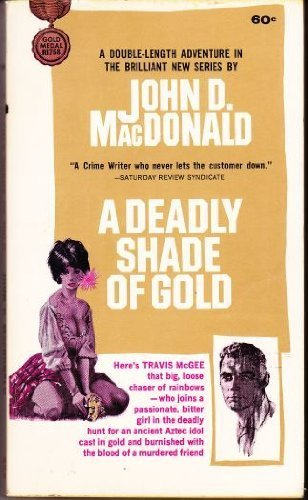 9780449129289: Deadly Shade of Gold: A Travis McGee Novel