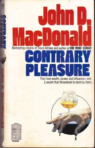 Contrary Pleasure: MacDonald, John D.