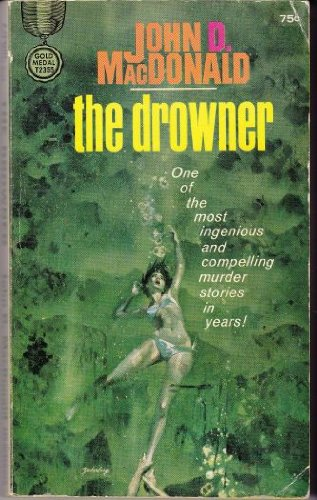 9780449129364: The Drowner
