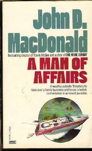 A Man of Affairs: MacDonald, John D.