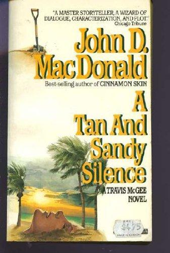 Tan & Sandy Silence: MacDonald, John D.